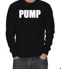 PUMP ERKEK SWEATSHIRT bodybuilding,fitness,vucutgelistirme,gym,supplement,fit,spor, 18110303271137551452012289-