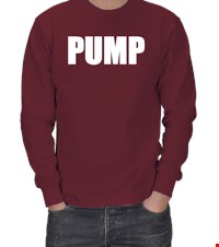PUMP ERKEK SWEATSHIRT bodybuilding,fitness,vucutgelistirme,gym,supplement,fit,spor, 18110303284337551452015924-